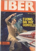 IBER N. 4 ANNO III L'uomo dai due cervelli 2 romanzi fantascienza