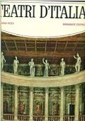 Teatri D'Italia Dalla Magna Grecia All'Ottocento