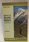 Intorno al Monte Bianco 11 tappe 40 tappe