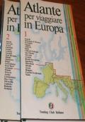 Atlante Touring. Italia, Europa, Paesi extraeuropei. Storia antica e medievale: Storia moderna e contemporanea