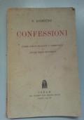 Confessioni. Pagine scelte, tradotte e commentate da Amndrea Mario Moschetti