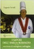 I sapori dell'Emilia Romagna con ricette di cacciagione e selvaggina