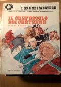 IL CREPUSCOLO DEI CHEYENNE