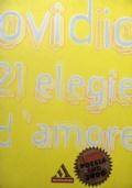 OVIDIO   21 ELEGIE D'AMORE
