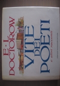 E.L. DOCTOROW - VITE DEI POETI E ALTRI RACCONTI - 1^Ediz.1985 - MONDADORI
