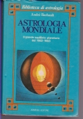 ASTROLOGIA MONDIALE - IL GRANDE SQUILIBRI PLANETARIO DEL 1982 - 1983