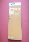 LA LETTERATURA DELLA NUOVA ITALIA 2.