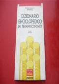 DIZIONARIO ENCICLOPEDICO DEI TERMINI ECONOMICI. A-CIG