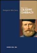 Giuseppe Garibaldi - Protagonisti della storia 1