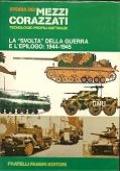 STORIA DEI MEZZI CORAZZATI la svolta della guerra e l'epilogo 1944-1945