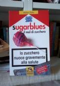 Sugarblues il mal di zucchero
