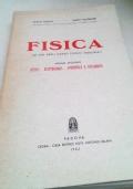 Fisica Ad Uso Degli Istituti Tecnici Industriali Vol. 2