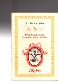 La Fenice. Rivista di studi Esoterici. Ermetismo - Magia - Alchimia - Anno 1949-1950