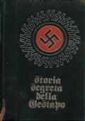 STORIA SEGRETA DELLA GESTAPO in 4 volumi