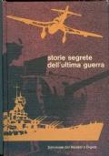 STORIE SEGRETE DELL' ULTIMA GUERRA