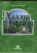 La guerra per Albion, La mano d'argento, Il nodi infinito - Saga di Albion (completa)