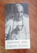 GIOVANNI XXIII IL GIORNALE DELL'ANIMA E ALTRI SCRITTI DI PIETA'