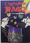 L'apprendista mago. Tanti e tanti giochi di magia