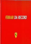 FERRARI DA RECORD