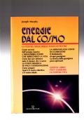 Energie dal Cosmo. La vostra inesauribile fonte di potere.