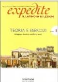 Expedite. Latino in 80 lezioni. Teoria e esercizi vol. 1 con grammatica essenziale