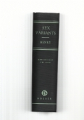 Sex variants, a study of homosexual patterns.
