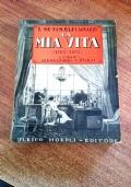 LA MIA VITA  1764-1852  -MEMORIE INEDITE A CURA DI ALESSABDRO CUTOLO