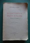 LA BATTAGLIA DELLO JUTLAND VISTA DA UN ECONOMISTA. SECONDA EDIZIONE.