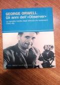 GLI ANNI  DELL'OBSERVER - LA RACCOLTA INEDITA DEGLI ARTICOLI E LE RECENSIONI 1942-1949