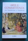 ARTE E COMMITTENZA IN VALDELSA E VALDERA. CON BENOZZO: CATALOGO DI UN  ITINERARIO PITTORICO.