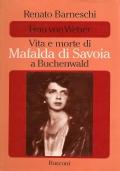 FRAU VON WEBER - vita e morte di MAFALDA DI SAVOIA a Buchenwald