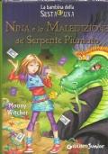 Nina e la maledizione del serpente piumato (La bambina della sesta luna)
