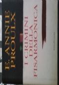 E. ANNIE PROULX - I CRIMINI DELLA FISARMONICA - BALDINI & CASTOLDI 1997