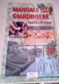 Manuale Del Giardiniere. Teoria e pratica