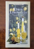 LIMON LIMONCELLO - Il liquore più amato dagli italiani, l' agrume più prezioso