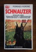 GLI SCHNAUZER - Schnauzer medio - Schnauzer gigante o Riesenschnauzer - Schnauzer nano o Zwergschnauzer - Origini, standards, allevamento, addestramento, alimentazione, malattie