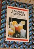 I grandi cocktails