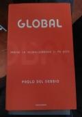 Che cos'è la Globalizzazione - Rischi e prospettive della società planetaria