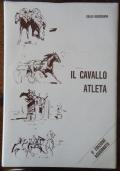 IL CAVALLO ATLETA (II° EDIZIONE AGGIORNATA)