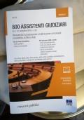 800 assistenti giudiziari (manuale per la preparazione a tutte le prove concorsuali: preselettiva, scritta e orale)