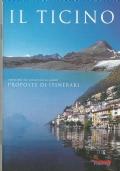 IL TICINO - I sentieri dai ghiacciai ai laghi