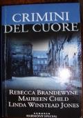 Crimini del cuore - 3 racconti (promozione 10 romanzi x 12 €)