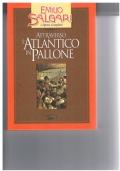 ATTRAVERSO L'ATLANTICO IN PALLONE