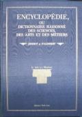 Encyclopédie, ou dictionnaire raisonné des sciences, des arts et des métiers.