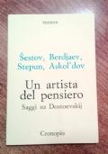UN ARTISTA DEL PENSIERO - SAGGI SU DOSTOEVSKIJ