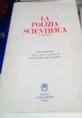 La Polizia Scientifica