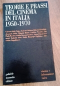TEORIA E PRASSI DEL CINEMA ITALIANO DAL 1950 AL 1970