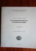 La Comunicazione: il sistema Italia. Atti del Convegno