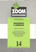 Parcheggi e mobilità : aspetti normativi : il quadro normativo, parcheggi su aree comunali, i piani urbani del traffico, appendice normativa, convenzioni tipo