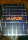 LA CUCINA MOMENTO PER MOMENTO VOLUME 5